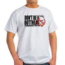 Don't Be A Butthead Stop Smok T-Shirt
