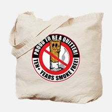 Proud To Be A Quitter 10+ Yea Tote Bag