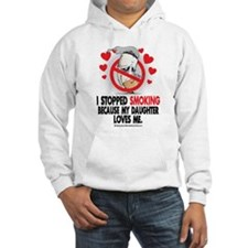 I Stopped Smoking My Daughter Hoodie