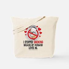 Stopped Smoking Husband Tote Bag