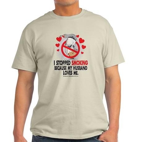 Stopped Smoking Husband Light T-Shirt
