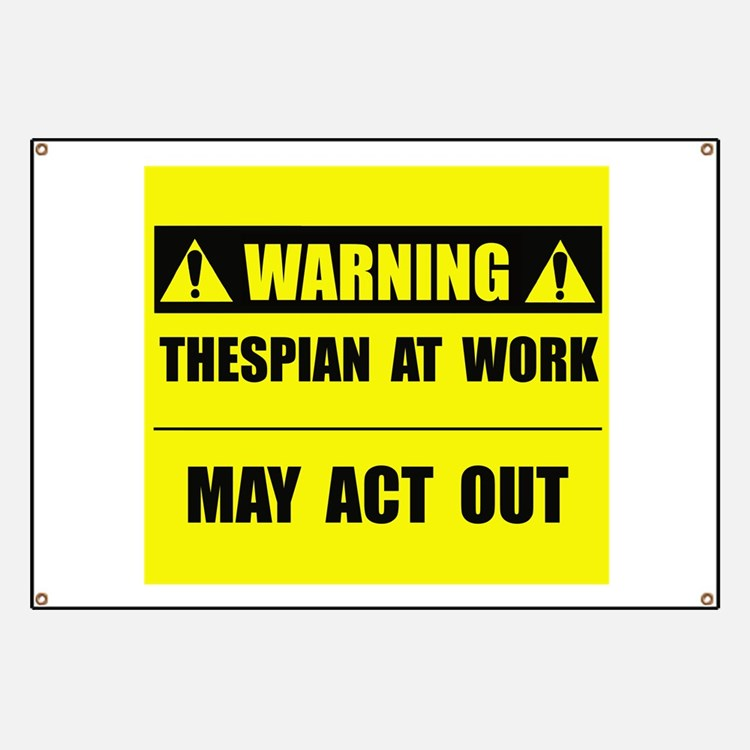Thespian At Work Banner