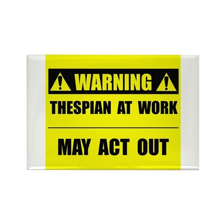 Thespian At Work Rectangle Magnet