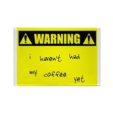 WARNING: No Coffee Rectangle Magnet