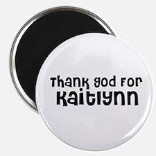 Thank God For Kaitlynn Magnet