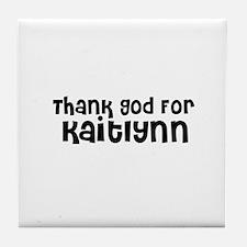 Thank God For Kaitlynn Tile Coaster