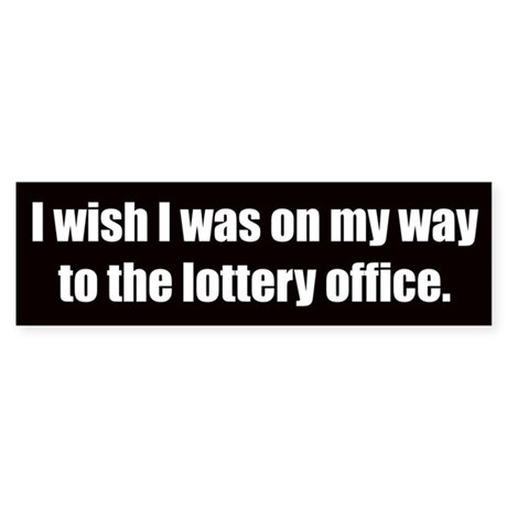 Lottery Office (Bumper Sticker)