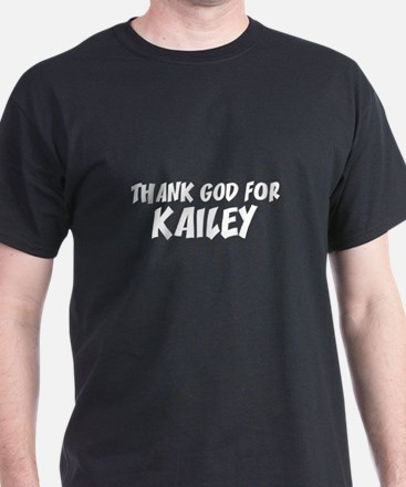 Thank God For Kailey Black T-Shirt