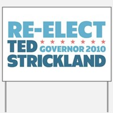 Re-Elect Strickland Yard Sign