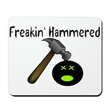 Freakin Hammered Mousepad