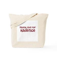 Thank God For Kadence Tote Bag