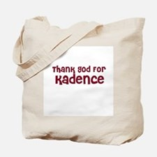 Thank God For Kadence Tote Bag