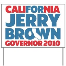 For Jerry Brown Yard Sign