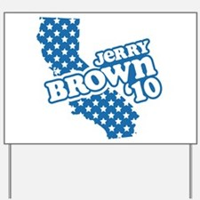 Jerry Brown '10 Yard Sign