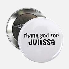 Thank God For Julissa Button