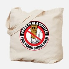 Proud To Be A Quitter 5 Years Tote Bag