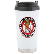 Proud To Be A Quitter One Yea Travel Mug