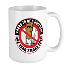Proud To Be A Quitter One Yea Mug