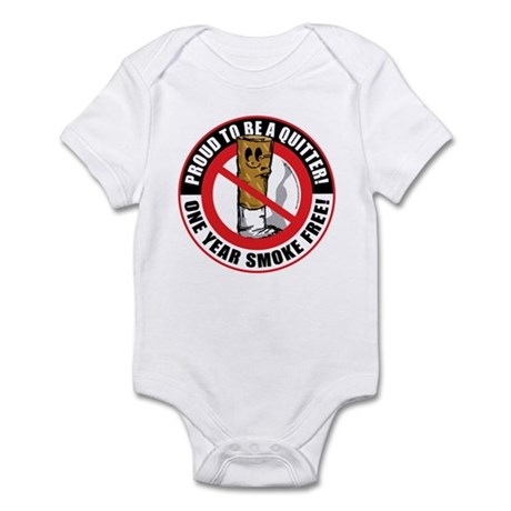 Proud To Be A Quitter One Yea Infant Bodysuit