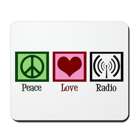 Peace Love Radio Mousepad