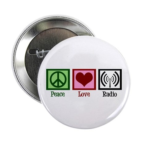 "Peace Love Radio 2.25"" Button"