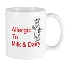 Unique Allergic to dairy Mug