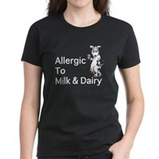 Allergic to Milk & Dairy Tee