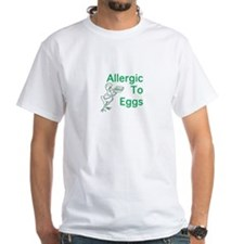 Allergic to Eggs Shirt
