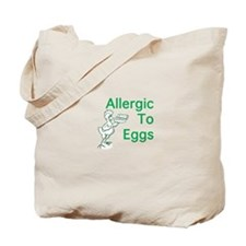 Allergic to Eggs Tote Bag