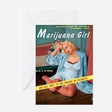 Marijuana Girl! Greeting Card