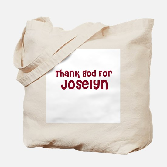 Thank God For Joselyn Tote Bag