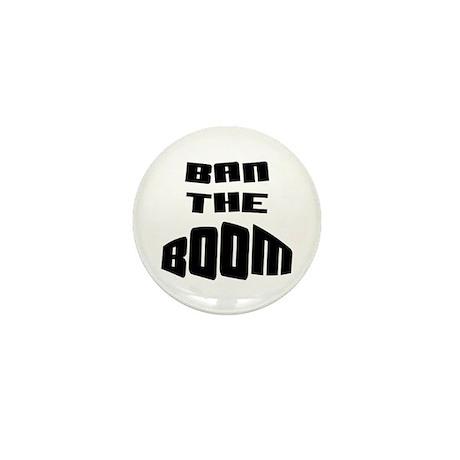 Ban The BOOM!!! Mini Button (10 pack)