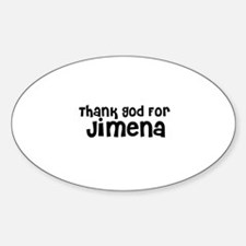 Thank God For Jimena Oval Decal