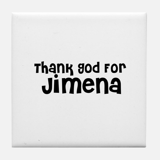 Thank God For Jimena Tile Coaster