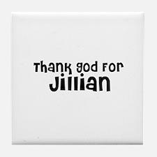 Thank God For Jillian Tile Coaster