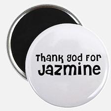 Thank God For Jazmine Magnet