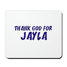 Thank God For Jayla Mousepad