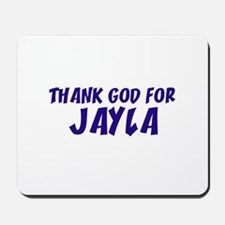 Thank God For Jayla Mousepad