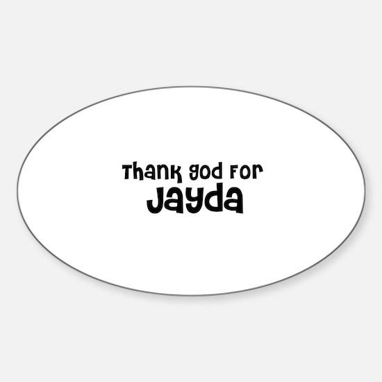 Thank God For Jayda Oval Decal