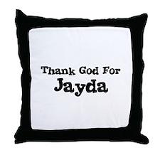 Thank God For Jayda Throw Pillow