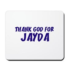 Thank God For Jayda Mousepad