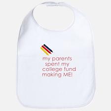 IVF spent my college fund Bib
