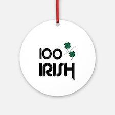 100% IRISH (LUCKY) Ornament (Round)
