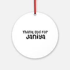 Thank God For Janiya Ornament (Round)