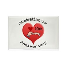 Funny Tenth wedding anniversary Rectangle Magnet