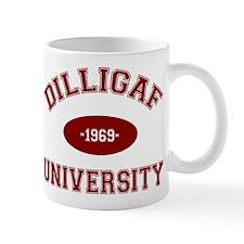 DILLIGAF University - Mug