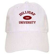 DILLIGAF University - Baseball Cap
