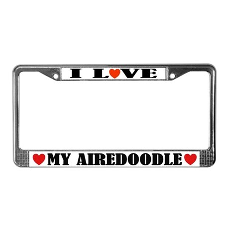 I Love My Airedoodle License Plate Frame