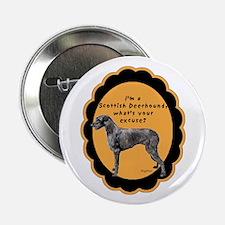 Deerhound excuse Button