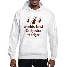 Worlds Best Orchestra Teacher Hoodie
